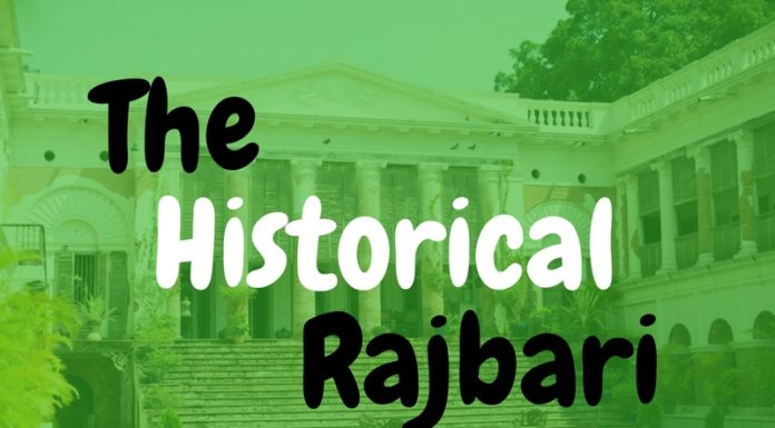The Historical Rajbari Chittagong